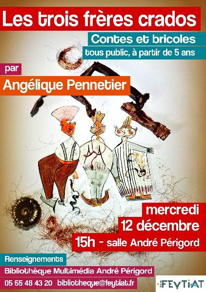 Affiche Les trois frères crados Angélique Pennetier
